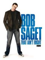 Bob Saget: That Ain't Right (TV)