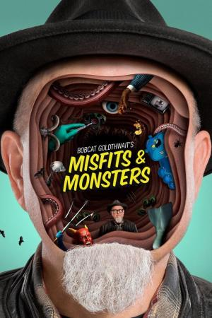 Bobcat Goldthwait's Misfits & Monsters (Serie de TV)