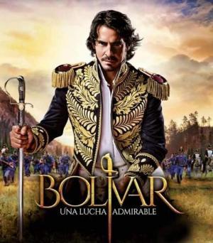Bolívar: Una lucha admirable (Serie de TV)
