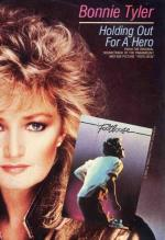 Bonnie Tyler: Holding Out for A Hero (Vídeo musical)