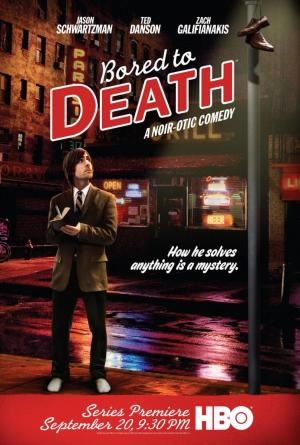 Bored to Death (Serie de TV)