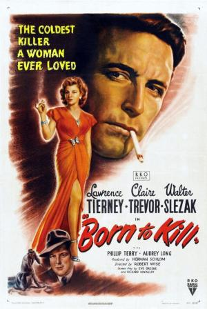 Born to Kill (Nacido para matar)