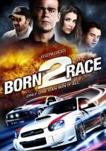 Born to Race (Born 2 Race)