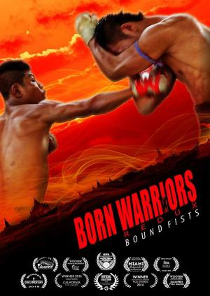 Born Warriors Redux: Bound Fists