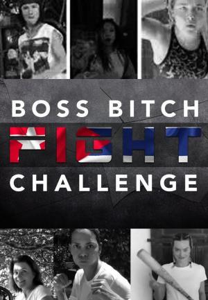 Boss Bitch Fight Challenge (C)