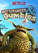 Bottersnikes & Gumbles (Serie de TV)