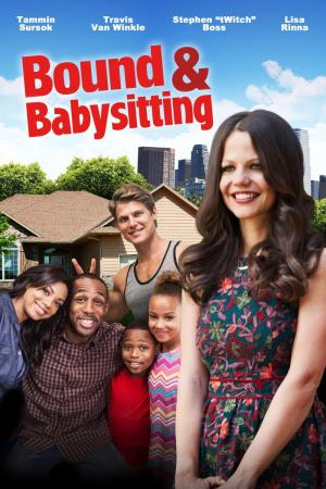 Bound & Babysitting (TV)