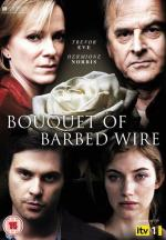 Bouquet of Barbed Wire (Miniserie de TV)