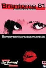 Brantôme 81: Vie de dames galantes
