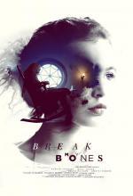 Break My Bones (S)