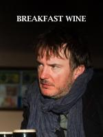Breakfast Wine (C)