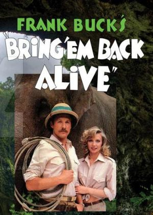 Bring 'Em Back Alive (Serie de TV)