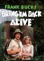 Bring 'Em Back Alive (TV Series)