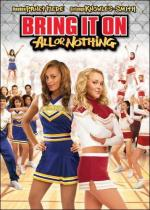 Bring It On: All or Nothing (Bring It On 3)
