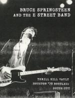 Bruce Springsteen & the E Street Band Houston '78 Bootleg: House Cut