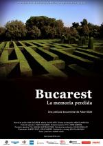 Bucharest, Memory Lost