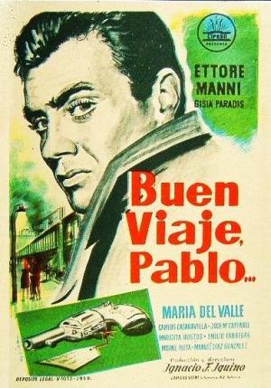 Buen viaje, Pablo