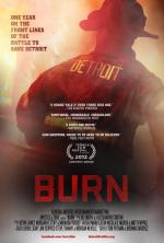 Burn: One Year on the Front Lines of the Battle to Save Detroit