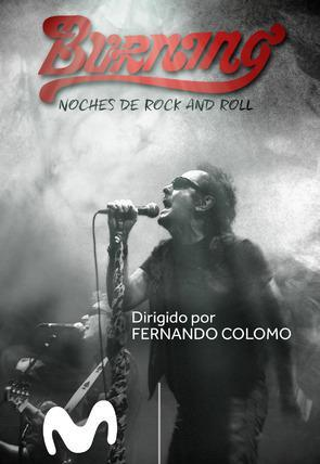 Burning. Noches de rock and roll