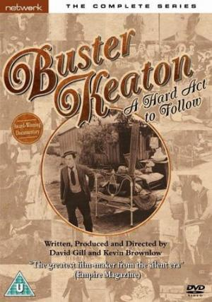 Buster Keaton: A Hard Act to Follow (TV Miniseries)