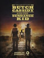 Butch Cassidy and the Sundance Kid (American Experience)