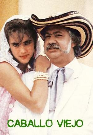 Caballo viejo (TV Series)