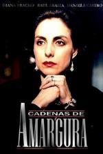 Cadenas de amargura (TV Series)