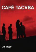 Café Tacvba: Un viaje