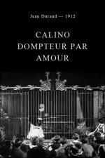Calino dompteur par amour (C)