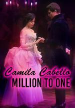 Camila Cabello: Million To One (Music Video)