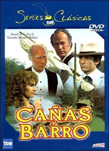 SERIES (CLÁSICAS) ....... A GO GO. Canas_y_barro_tv-178084923-large