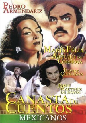 Canasta De Cuentos Mexicanos 1956 Filmaffinity