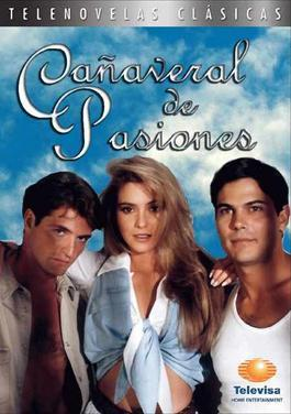 Cañaveral de pasiones (Serie de TV)