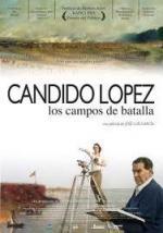 Cándido López: Los campos de batalla