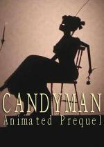 Candyman: Animated Prequel (C)