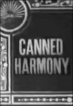 Canned Harmony (S)