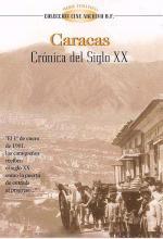 Caracas, crónica del siglo XX