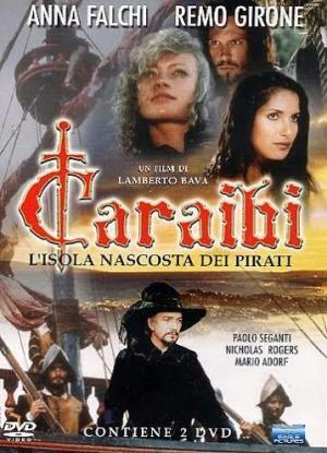 Caraibi: L'isola nascosta dei pirati (Miniserie de TV)