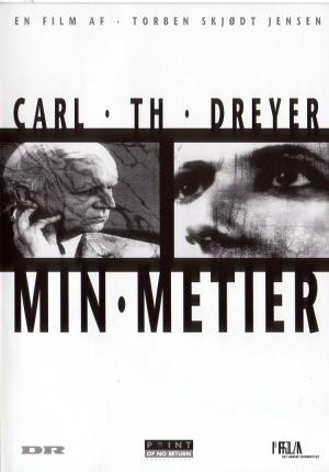 Carl Th. Dreyer: Min metier