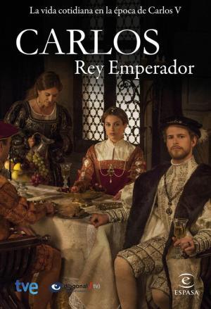 Carlos, Rey Emperador (Serie de TV)