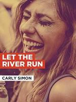 Carly Simon: Let the River Run (Music Video)