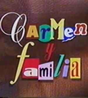 Carmen y familia (Serie de TV)