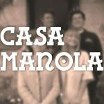Casa Manola (Serie de TV)