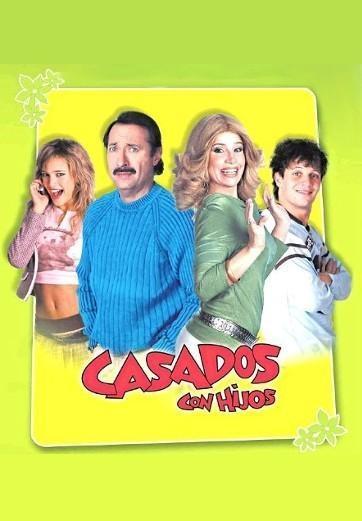 Casados con hijos (Serie de TV) [2005][Español][720p][Google Drive]