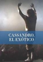 Cassandro, el exótico (S)