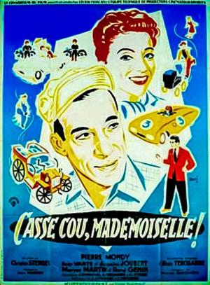 Casse-cou, mademoiselle!