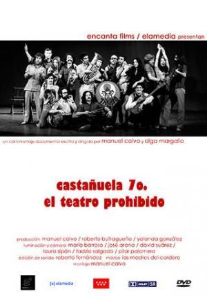 Castañuela 70, el teatro prohibido (C)
