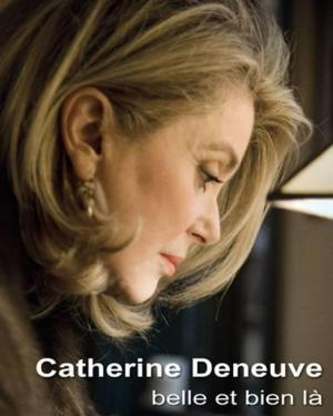 Catherine Deneuve, siempre bella
