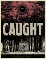 Caught (C)