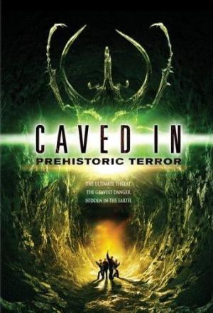 Caved In: Prehistoric Terror (TV)